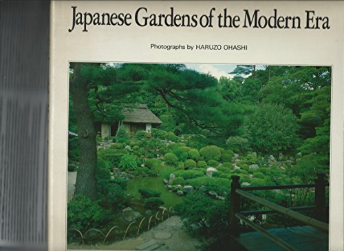 9780870407437: Japanese Gardens of the Modern Era