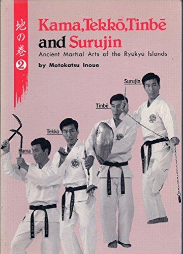 9780870407567: Ancient Martial Arts of the Ryukyu Islands: Kama, Tekko, Tinbe and Surujin v. 2