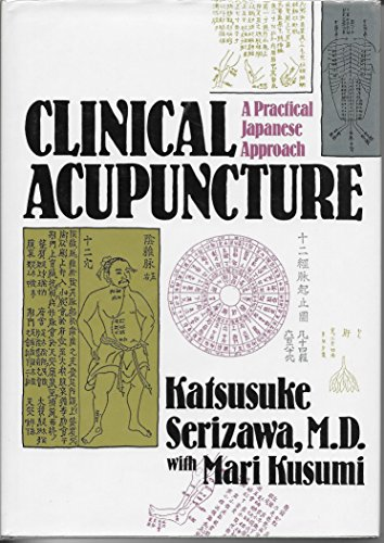 9780870407826: Clinical Acupuncture: A Practical Japanese Approach