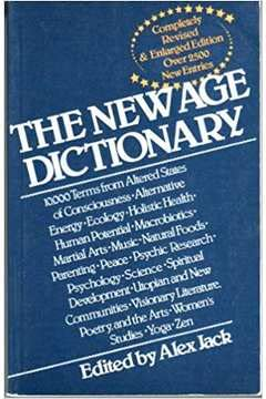 9780870407871: The New Age Dictionary: A Guide to Planetary Family Consciousness
