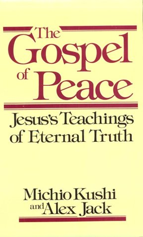 9780870407970: Gospel of Peace: Jesus' Teachings of Eternal Truth