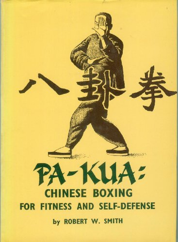 9780870408090: Pa-kua: Chinese Boxing for Fitness and Self-defence
