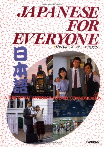 9780870408533: Japanese for Everyone: A Functional Approach to Daily Communications