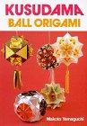 9780870408632: Kusudama: Ball Origami