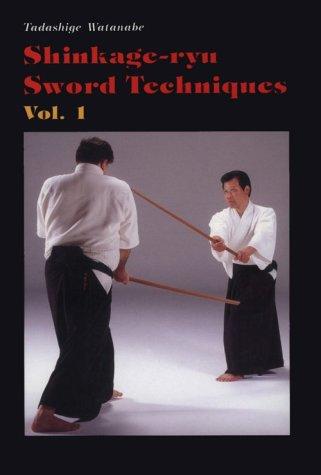 9780870408878: Shinkage-Ryu Sword Techniques, Vol. 1