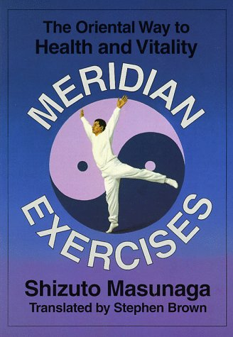 9780870408977: Meridian Exercises: The Oriental Way to Health and Vitality