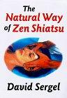 9780870409011: The Natural Way of Zen Shiatsu