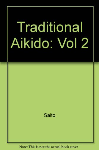 9780870409455: Traditional Aikido: Vol 2