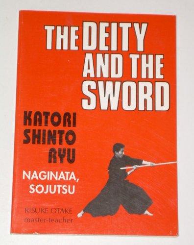 9780870409547: The Deity and the Sword: Naginata, Sojutsu v. 3