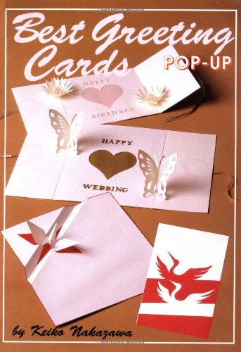Pop-Up Best Greeting Cards (Origami Classroom): Nakazawa, Keiko