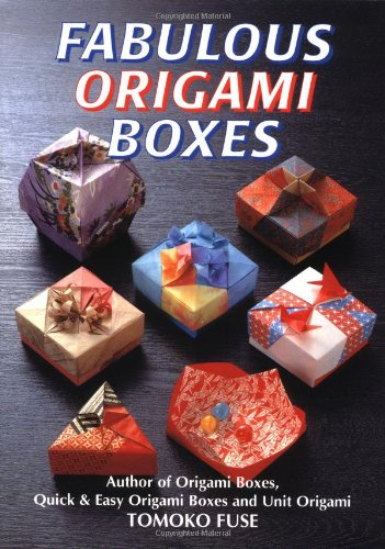 Fabulous Origami Boxes: Fuse, Tomoko