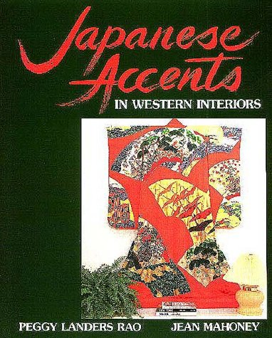 9780870409882: Japanese Accents in Western Interiors