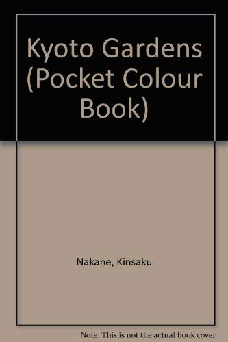9780870409967: Kyoto Gardens: A Pocket Color Book (Pocket Colour Book)