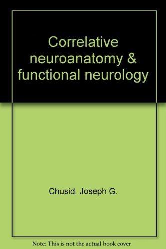 9780870410109: Correlative neuroanatomy & functional neurology