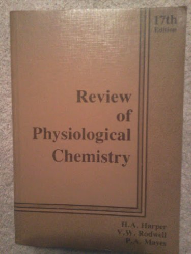 Review of Physiological Chemistry.: H. Harper -