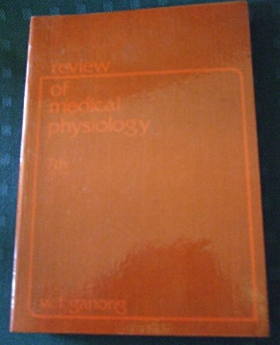 Review of Medical Physiology: William F. Ganong