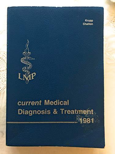Current Medical Diagnosis & Treatment 1981: Krupp, Marcus A.;