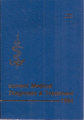 Current Medical Diagnosis & Treatment, 1984: Milton J. (editors)