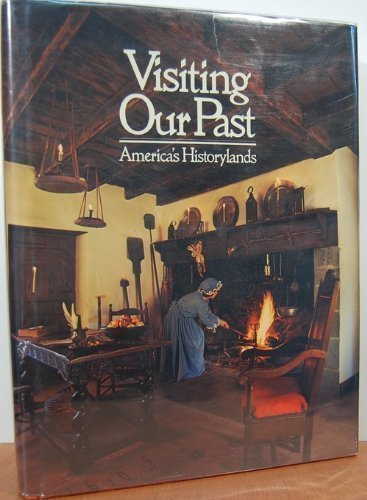 9780870440038: Visiting Our Past: America's Historylands