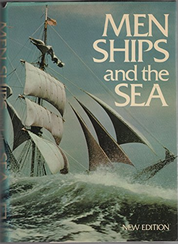 MEN SHIPS AND THE SEA ( New Edition )
