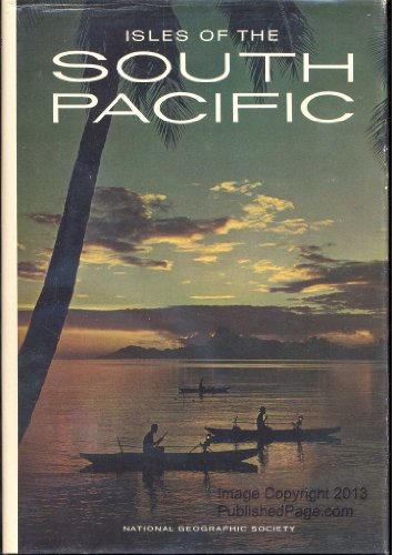 9780870440496: Isles of the South Pacific,
