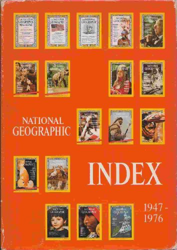 9780870440939: Title: National Geographic INDEX 19471969