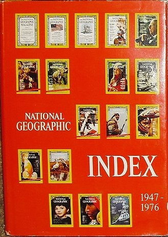 9780870440939: National Geographic Index 1947-1976