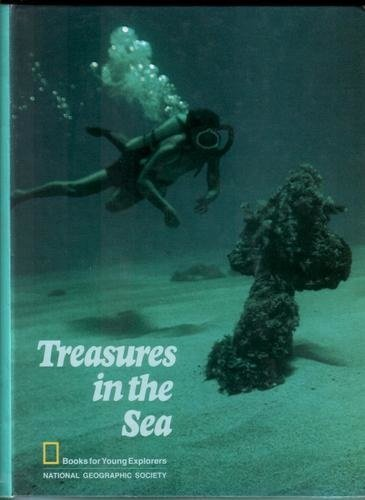 Treasures in the Sea (Books for Young Explorers): McClung, Robert M.