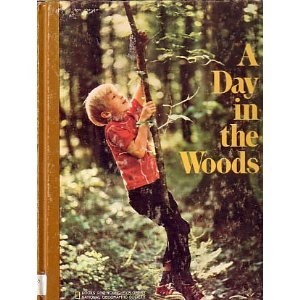 9780870441691: A Day in the Woods (Books for Young Explorers)