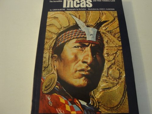9780870441820: Incredible Incas and Their Timeless Land