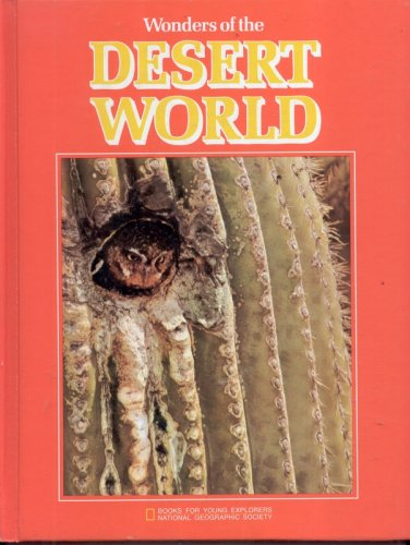 9780870441974: Wonders of the Desert World (Books for Young Explorers)