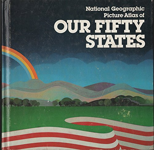 9780870442162: National Geographic Picture Atlas of Our Fifty States