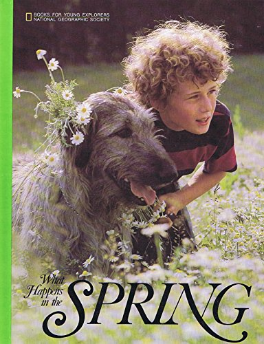 9780870442421: What Happens in Spring (Books for Young Explorers)