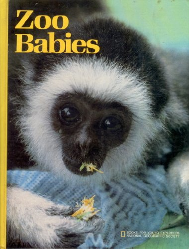 9780870442629: Zoo babies (Books for young explorers)