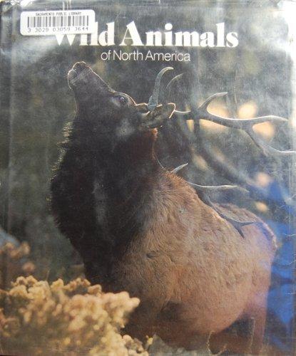 9780870442940: Wild Animals of North America