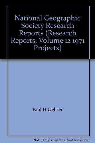 National Geographic Society Research Reports Volume 12: Editors