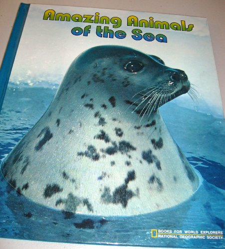 9780870443824: Amazing Animals of the Sea : Marine Mammals