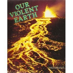 9780870443831: Our Violent Earth (Books for World Explorers)
