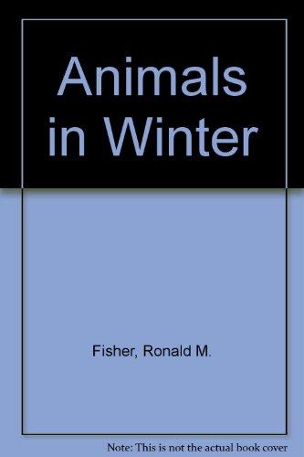 9780870444678: Animals in Winter