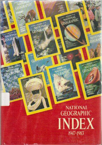 National Geographic Index, Nineteen Forty-Seven to Nineteen: U. S. National