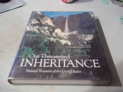 Our Threatened Inheritance: Fisher, Ronald M.