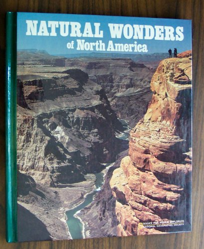 9780870445149: Natural Wonders of North America (Books for World Explorers)
