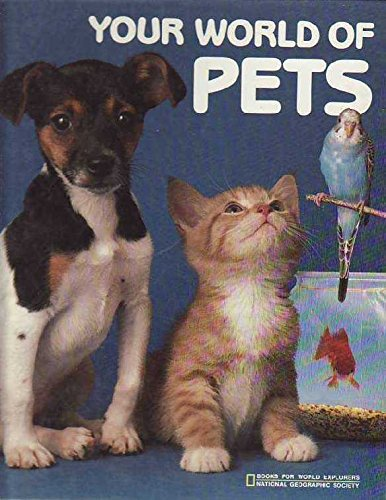 9780870445170: Your World of Pets (Books for World Explorers)