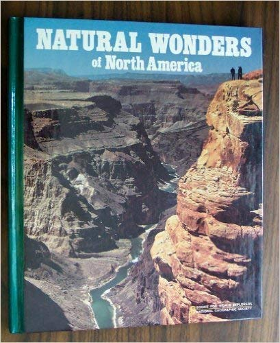 9780870445194: Natural Wonders of North America (Books for World Explorers)