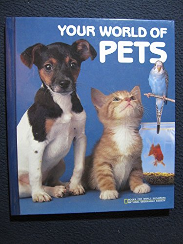 9780870445224: Your World of Pets (Books for World Explorers Series 6, No 4)