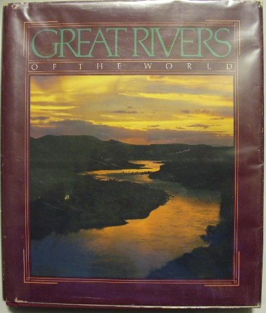 9780870445378: Great Rivers of the World