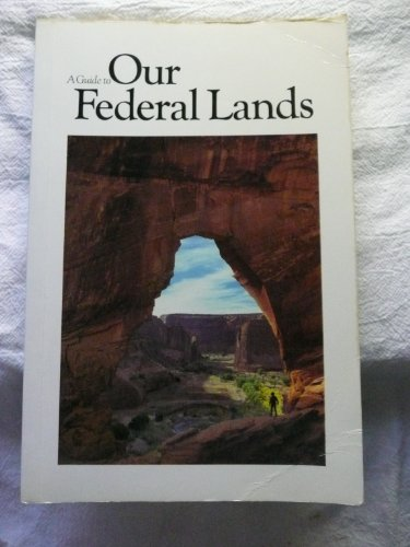9780870445415: A Guide to our federal lands
