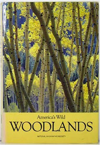 America's Wild Woodlands (People, Places & Discoveries): William Howarth, Jennifer