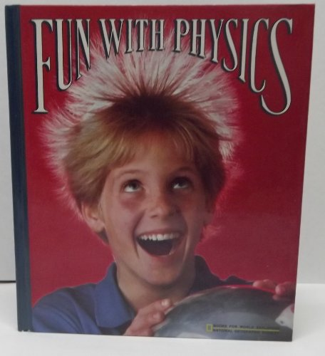 9780870445767: Fun with Physics (Books for World Explorers)