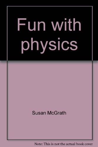 9780870445811: Fun with physics (Books for world explorers)